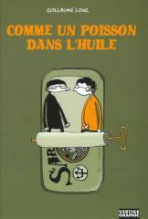 guillaume-long-comme-un-poisson-dans-lhuile-2002.png