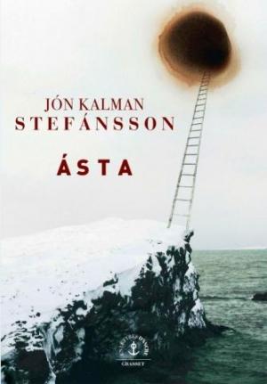 Ásta,jón kalman stefánsson,grasset,rentrée littéraire 2018,rl2018,littérature scandinave,littérature islandaise,islande,amour,passé,poésie