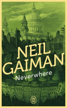 neverwhere,neil gaiman,le mois anglais,londres,fantastique,fantasy,aventur,voyage,voyage initiatique,ange,marquis de carabas,monstre